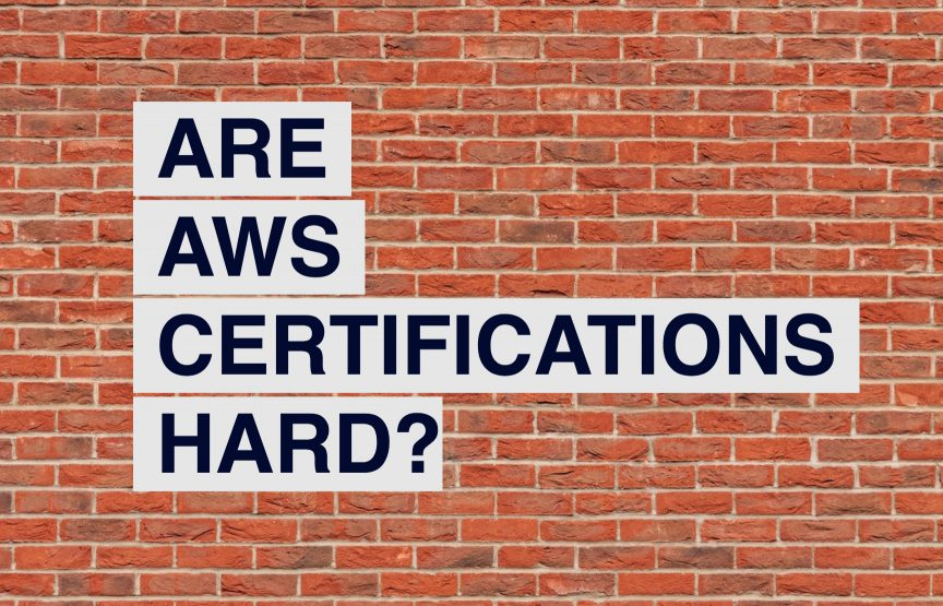 Are AWS certifications hard?