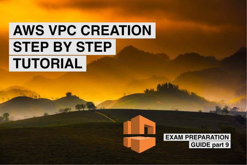 vpc step by step creation guide