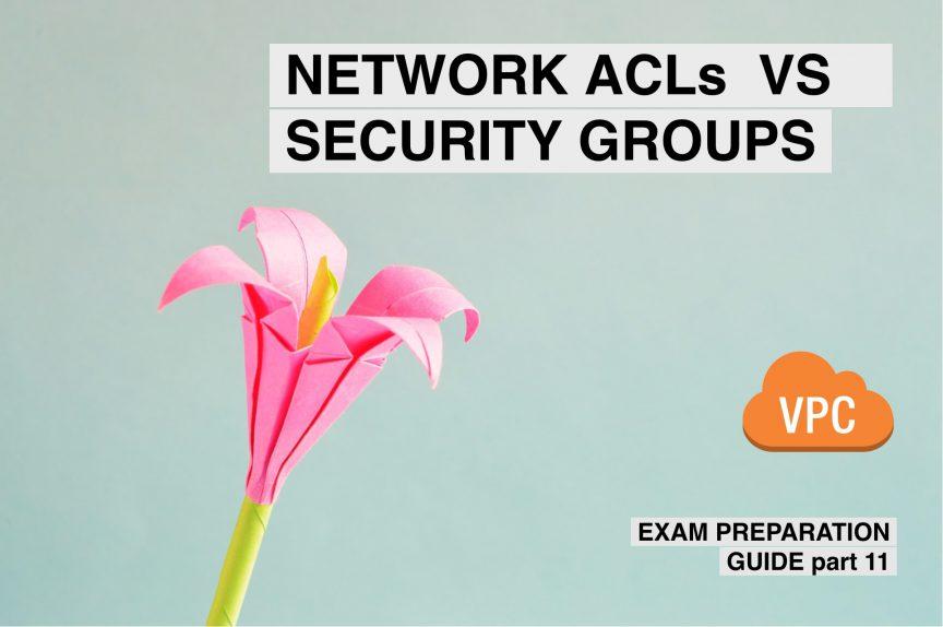aws nacl vs security groups