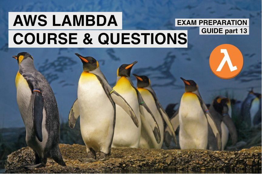 AWS Lambda certification guide and questions